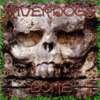 Purchase Riverdogs - Bone