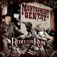 Purchase Montgomery Gentry - Rebels on the Run
