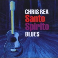 Purchase Chris Rea - Santo Spirito Blues (Deluxe Edition) CD1