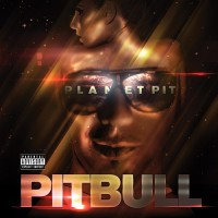 Purchase Pitbull - Planet Pit (Deluxe Edition)