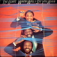 Purchase The O'jays - When Will I See You Again