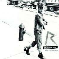 Purchase Rihanna - We Found Love (CDS)