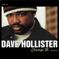 Purchase Dave Hollister - Chicago '85... The Movie