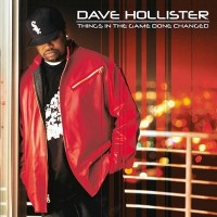 Purchase Dave Hollister - Things In The Game Done Changed