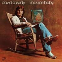 Purchase David Cassidy - Rock Me Baby (Vinyl)