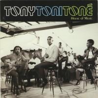 Purchase Tony! Toni! Tone! - House Of Music