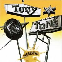 Purchase Tony! Toni! Tone! - The Revival