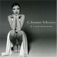 Purchase Chante Moore - A Love Supreme
