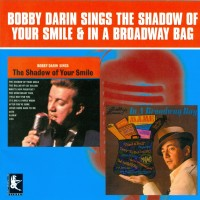 Purchase Bobby Darin - The Shadow Of Your Smile & In A Broadway Bag