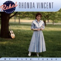 Purchase Rhonda Vincent - My Blue Tears