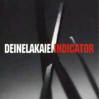 Purchase Deine Lakaien - Indicator CD1