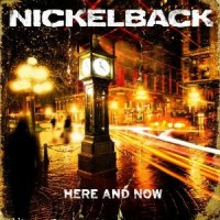 Purchase Nickelback - Here And Now