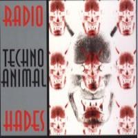 Purchase Techno Animal - Radio Hades