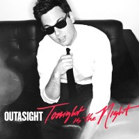 Purchase Outasight - Tonight Is the Night (CDS)