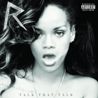 Purchase Rihanna - Talk That Talk (Deluxe Edition)