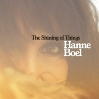 Purchase Hanne Boel - The Shining Of Things