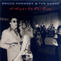 Purchase Bruce Hornsby & The Range - A Night On The Town