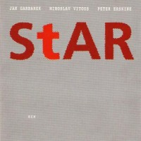 Purchase Jan Garbarek - Star (with Miroslav Vitous, Peter Erskine)