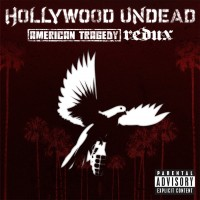 Purchase Hollywood Undead - American Tragedy (Redux)
