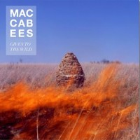 Purchase The Maccabees - Given to the Wild