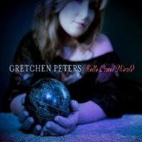 Purchase Gretchen Peters - Hello Cruel World