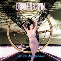 Purchase Drivin' N' Cryin' - Fly Me Courageous