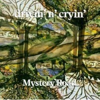 Purchase Drivin' N' Cryin' - Mystery Road