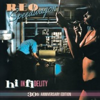 Purchase REO Speedwagon - Hi Infidelity (30 Anniversary Edition) (Remastered 2011) CD2