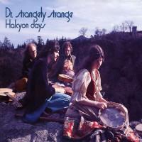 Purchase Dr. Strangely Strange - Halcyon Days