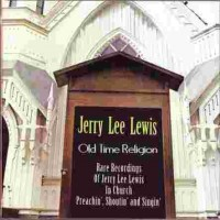Purchase Jerry Lee Lewis - Old Time Religion