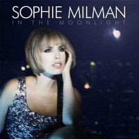 Purchase Sophie Milman - In The Moonlight