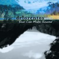 Purchase Delorentos - You Can Make Sound