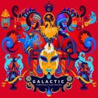 Purchase Galactic - Carnivale Electricos