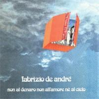 Purchase Fabrizio De Andrè - Non Al Denaro Non All'amore Nè Al Cielo