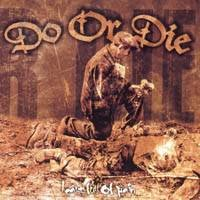 Purchase Do Or Die - Heart Full Of Pain