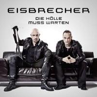 Purchase Eisbrecher - Die Hölle Muss Warten (Limited Edition)