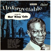 Purchase Nat King Cole - Unforgettable Songs By Nat King Cole
