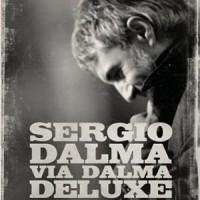 Purchase Sergio Dalma - Via Dalma (Deluxe Edition) CD1