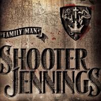 Purchase Shooter Jennings - Family Man