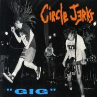 Purchase Circle Jerks - Gig