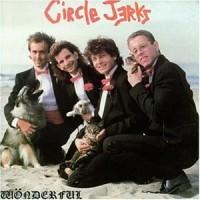 Purchase Circle Jerks - Wonderful