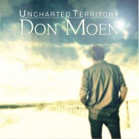 Purchase Don Moen - Uncharted Territory