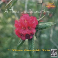 Purchase Vince Guaraldi Trio - A Flower Is A Lovesome Thing