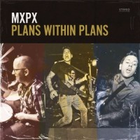 Purchase MXPX - Plans Within Plans