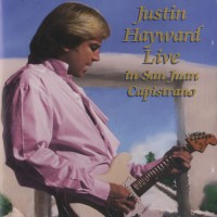 Purchase Justin Hayward - Live In San Juan Capistrano