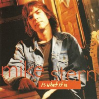 Purchase Mike Stern - Is What It Is