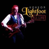 Purchase Gordon Lightfoot - All Live