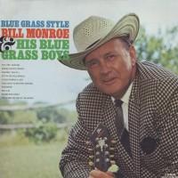 Purchase Bill Monroe & The Bluegrass Boys - Blue Grass Style