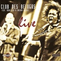 Purchase Club Des Belugas - Live CD1