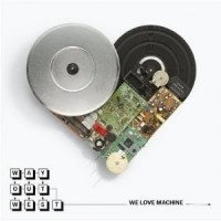Purchase Way Out West - We Love Machine (The Remixes)